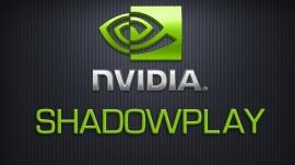 Запись экрана Nvidia ShadowPlay
